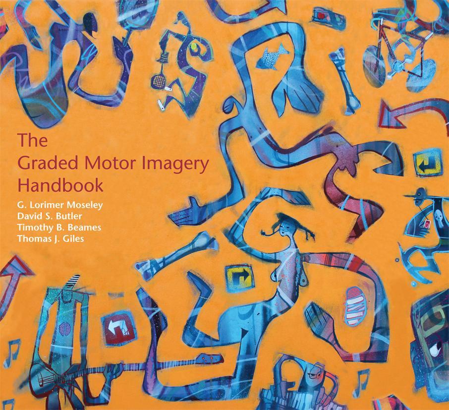 The Graded Motor Injury Handbook EB9780987246769