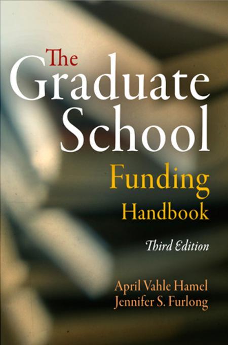 The Graduate School Funding Handbook EB9780812207071
