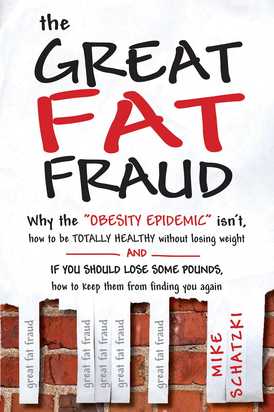 The Great Fat Fraud EB9780983772552