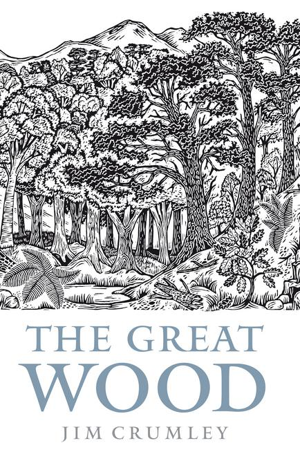 The Great Wood: The Ancient Forest of Caledon EB9780857900906