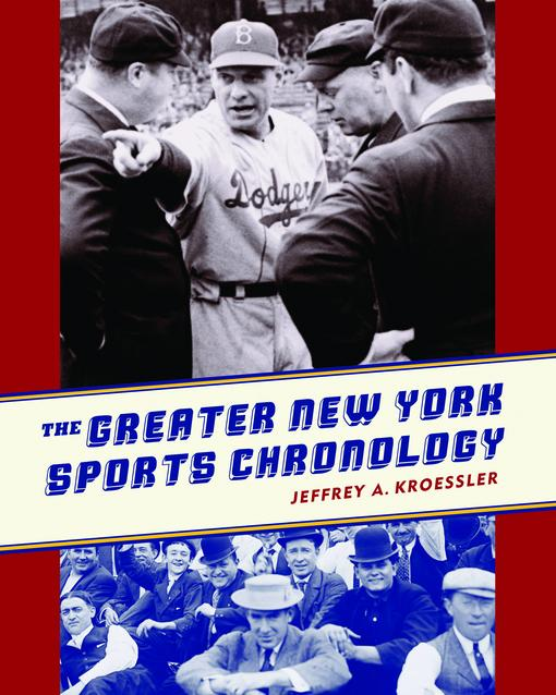 The Greater New York Sports Chronology EB9780231518277