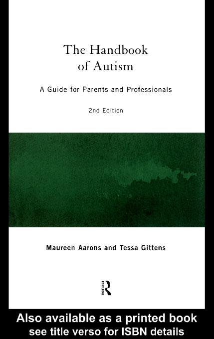 The Handbook of Autism EB9780203182956