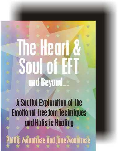 The Heart & Soul of EFT and Beyond EB9780965378758