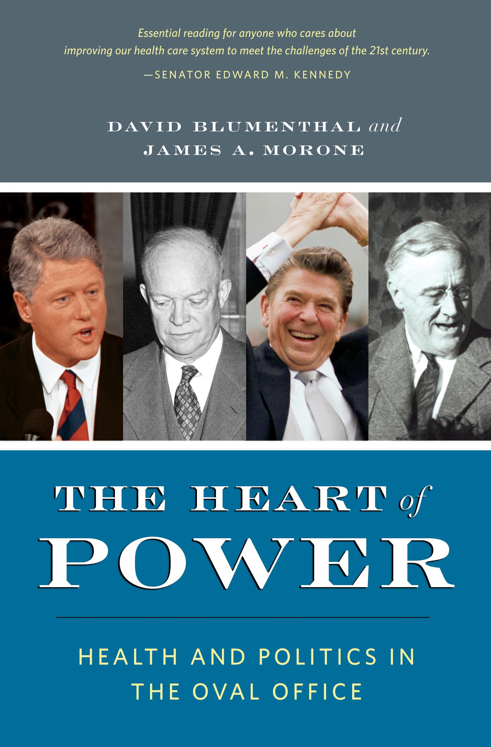 The Heart of Power: Health and Politics in the Oval Office EB9780520943056