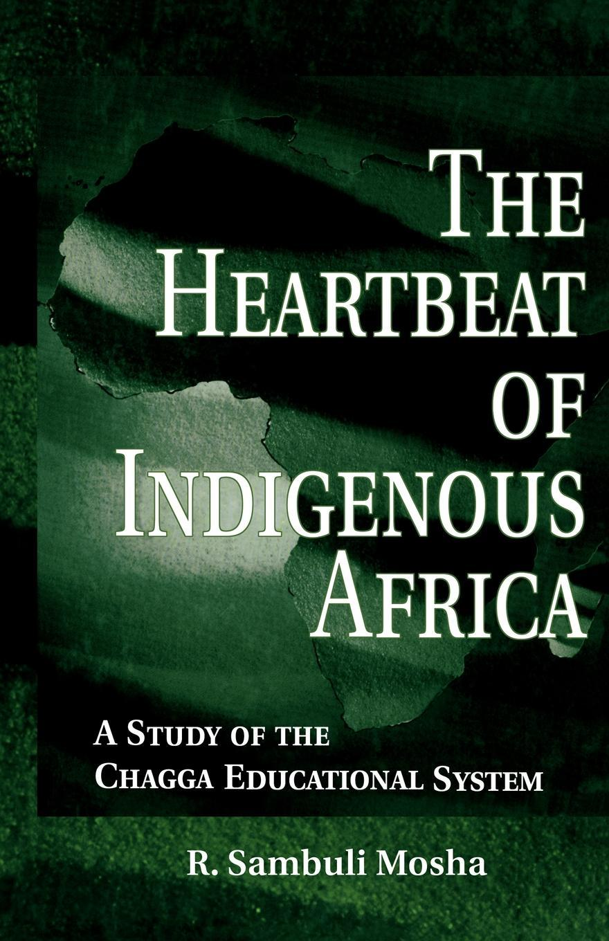 The Heartbeat of Indigenous Africa EB9780203800126
