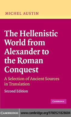The Hellenistic World from Alexander to the Roman Conquest EB9780511222856