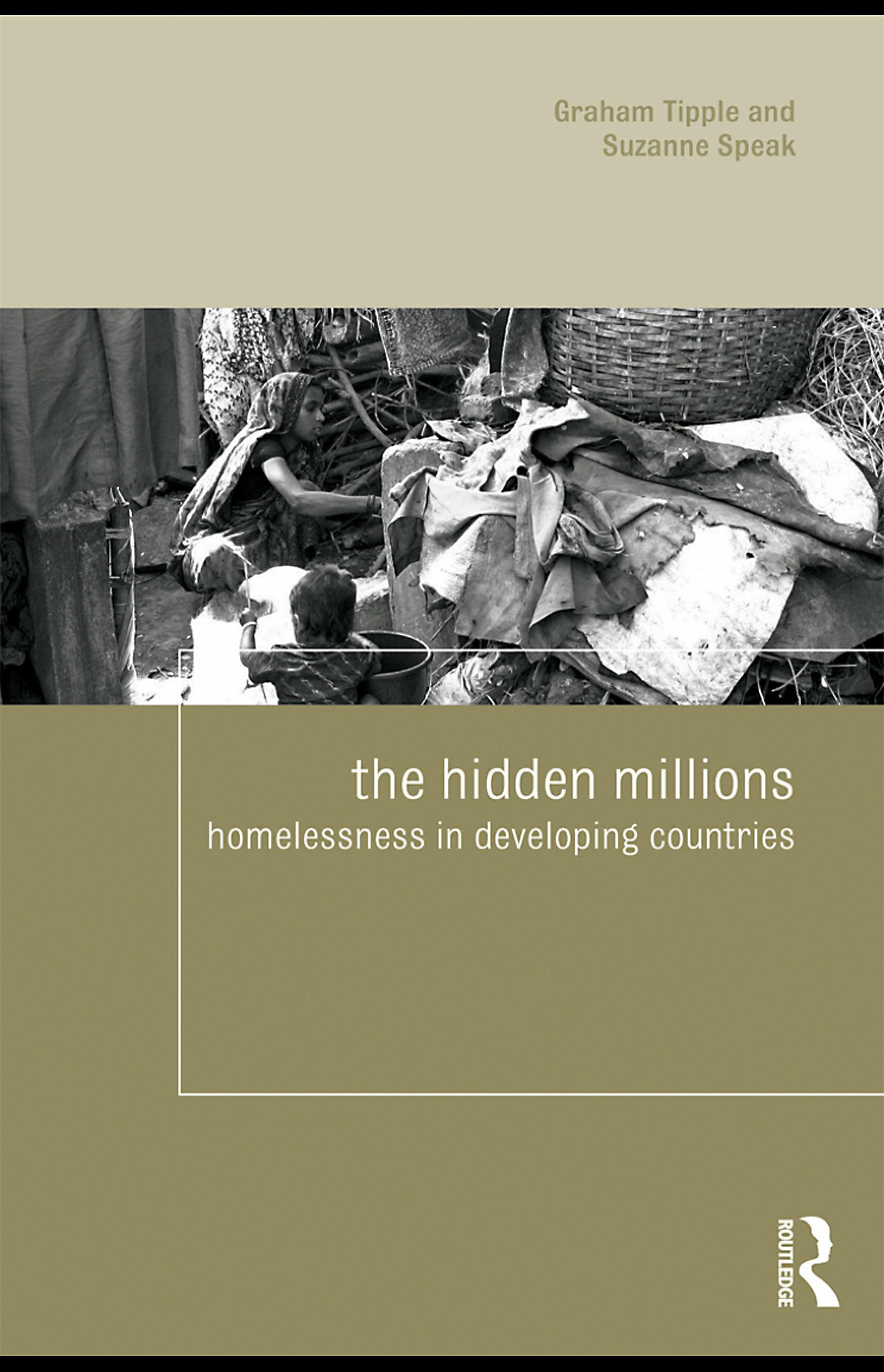 The Hidden Millions: Homelessness in Developing Countries EB9780203883341