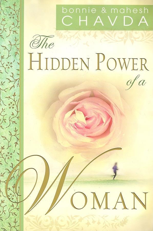 The Hidden Power of a Woman Bonnie Chavda, Mahesh Chavda