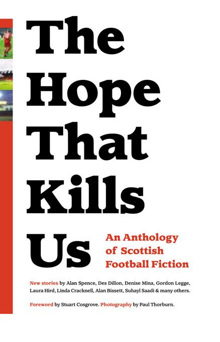 The Hope That Kills Us EB9780956613554
