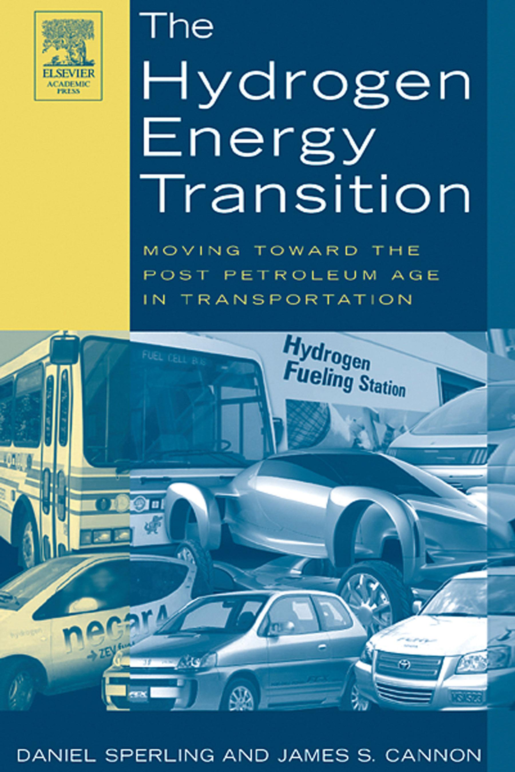 The Hydrogen Energy Transition: Cutting Carbon from Transportation EB9780080495323