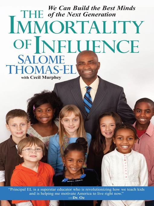 The Immortality of Influence: EB9780758259004