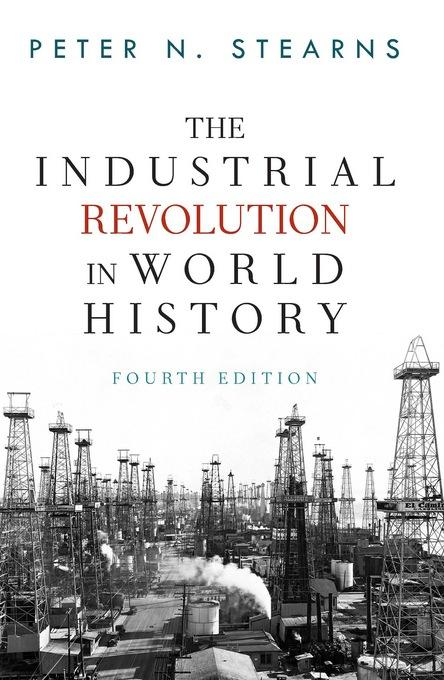 The Industrial Revolution in World History EB9780813347301