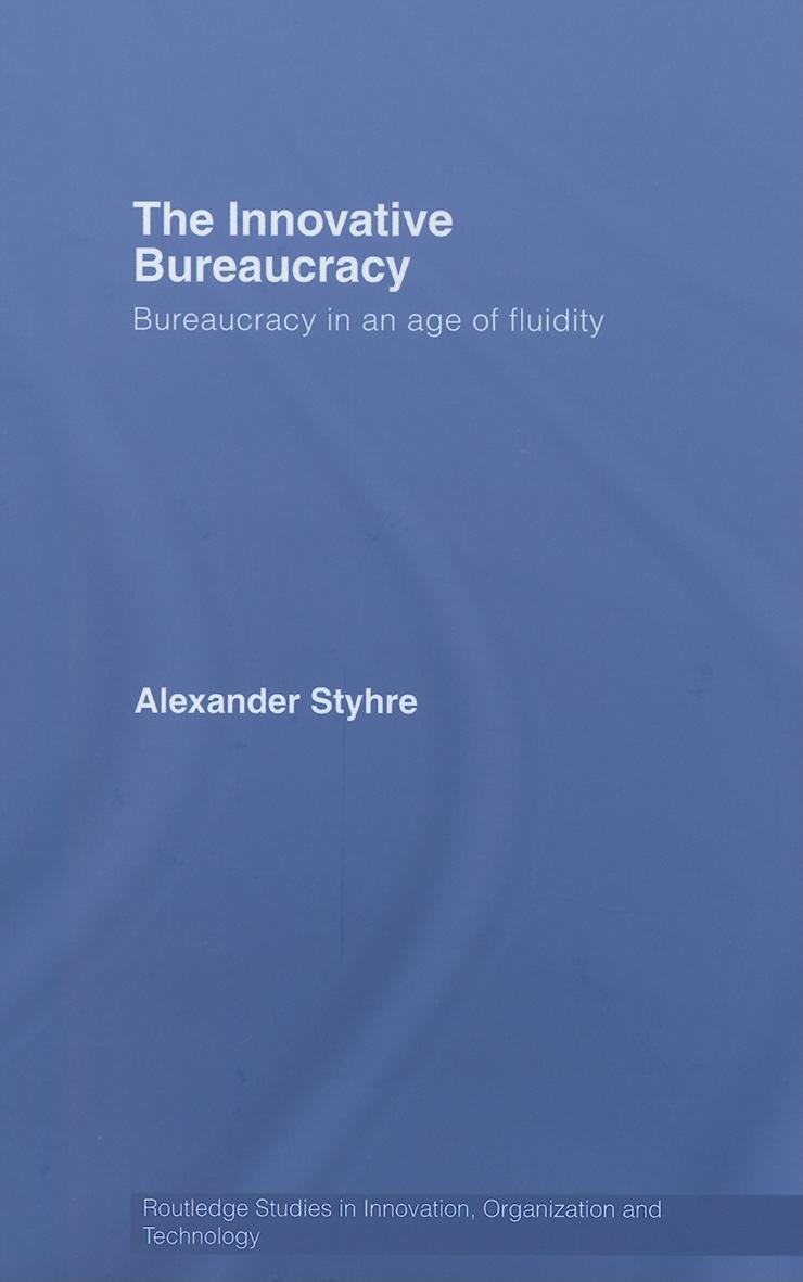 The Innovative Bureaucracy EB9780203964330
