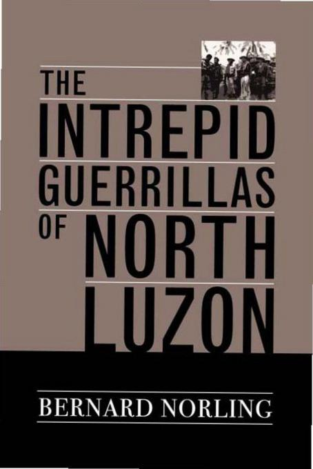 The Intrepid Guerrillas of North Luzon EB9780813137759