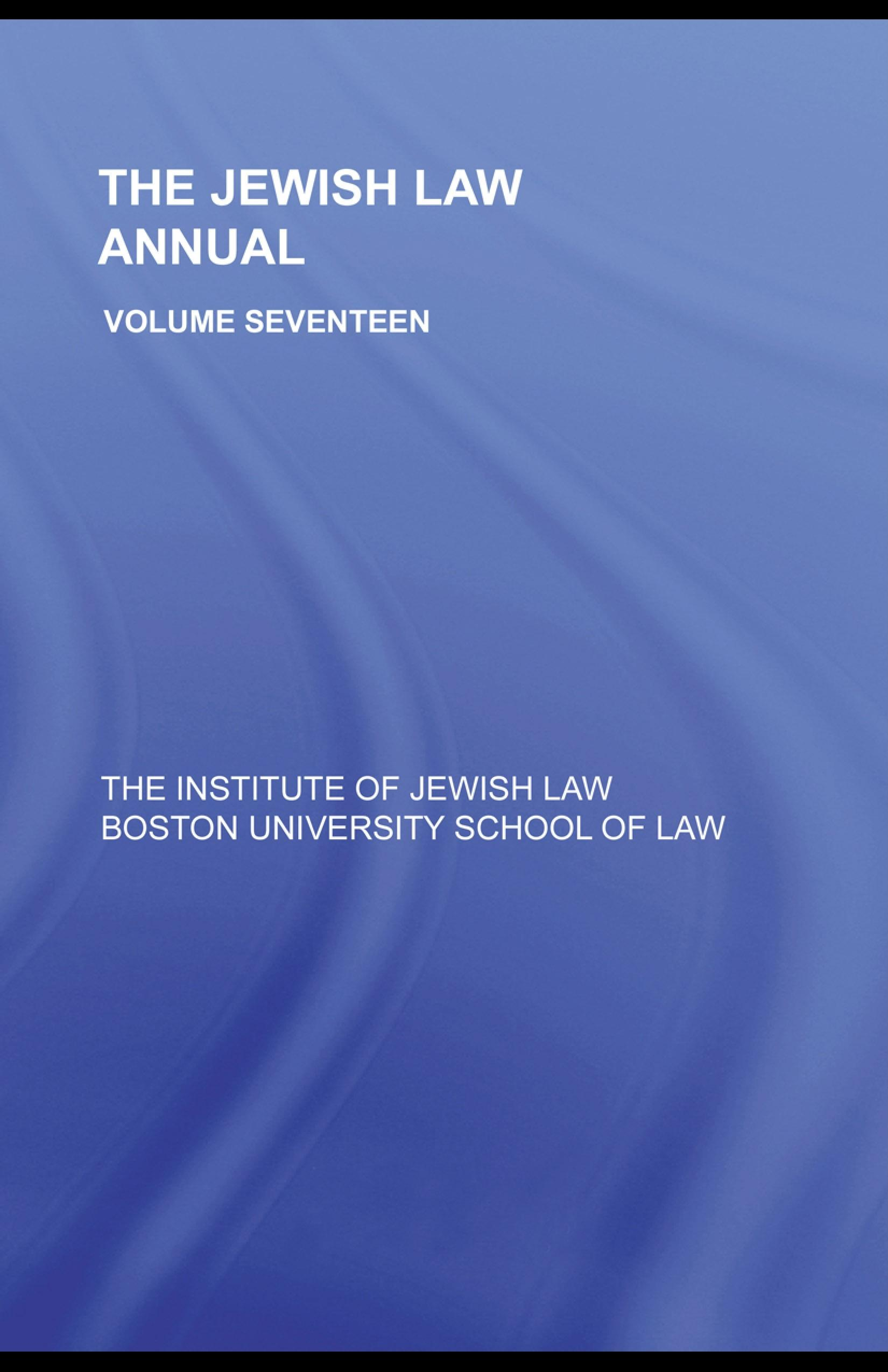 The Jewish Law Annual Volume 17 EB9780203929766