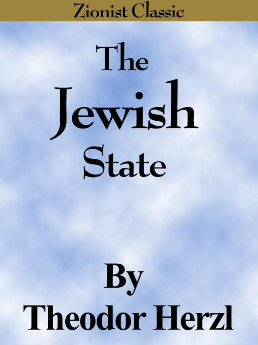 The Jewish State - Zionist Classic (Zionism, Judaism) EB9780977050505