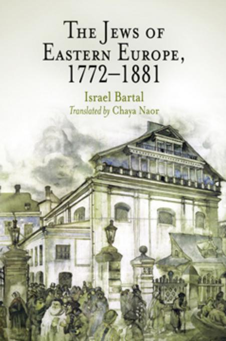 The Jews of Eastern Europe, 1772-1881 EB9780812200812