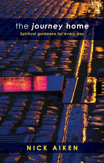 The Journey Home: Spiritual guidance for everyday EB9780281065646