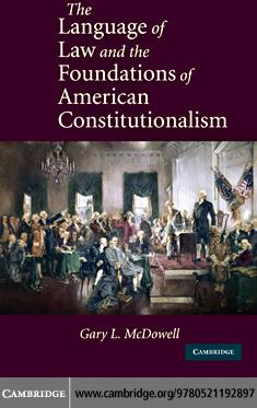 The Language of Law and the Foundations of American Constitutionalism EB9780511922145