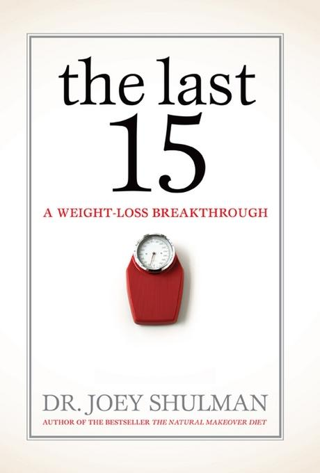 The Last 15: A Weight Loss Breakthrough EB9780470675489