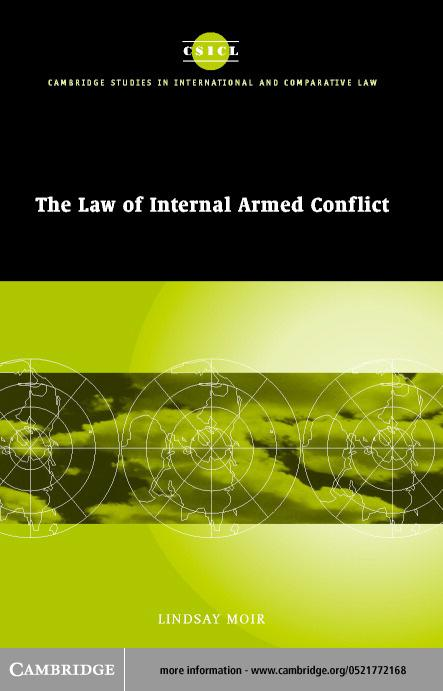 The Law of Internal Armed Conflict EB9780511034442
