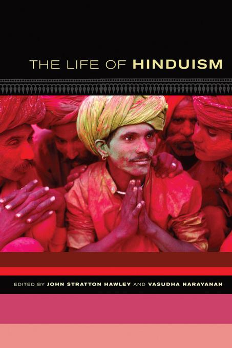 The Life of Hinduism EB9780520940079