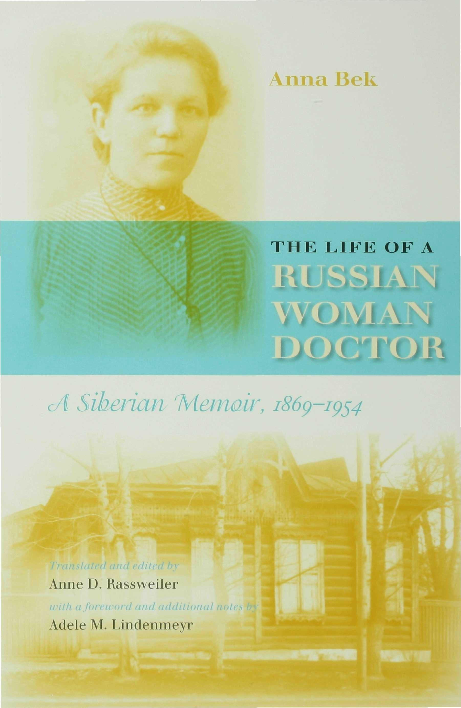 The Life of a Russian Woman Doctor EB9780253111173