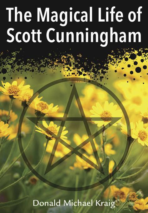 The Magical Life of Scott Cunningham EB9780738735894