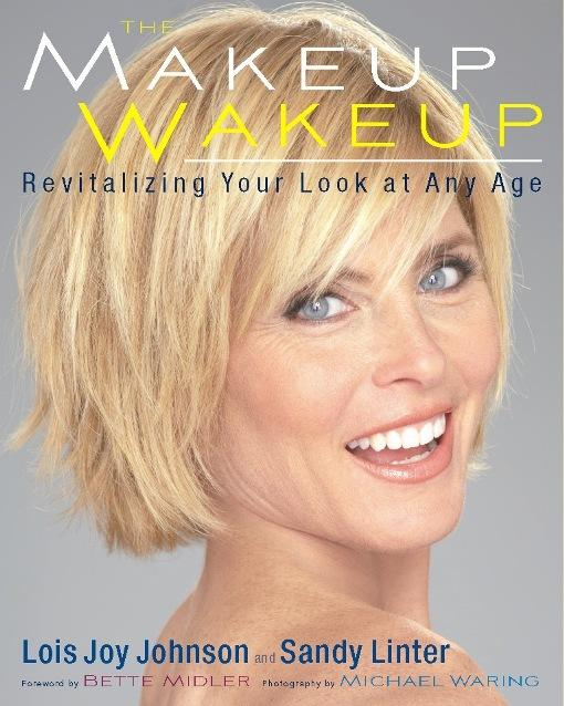 The Makeup Wakeup: Revitalizing Your Look at Any Age EB9780762442232