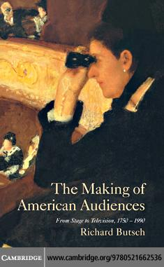 The Making of American Audiences EB9780511200977