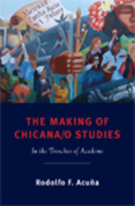 The Making of Chicana/o Studies EB9780813550701