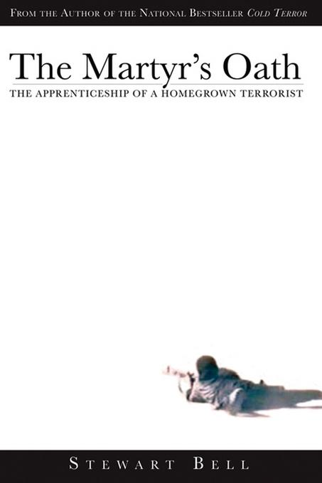 The Martyr's Oath: The Apprenticeship of a Homegrown Terrorist EB9780470739044