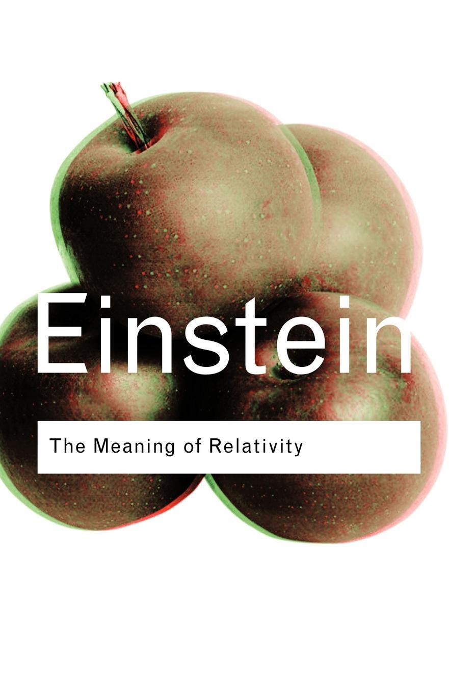 The Meaning of Relativity EB9780203449530