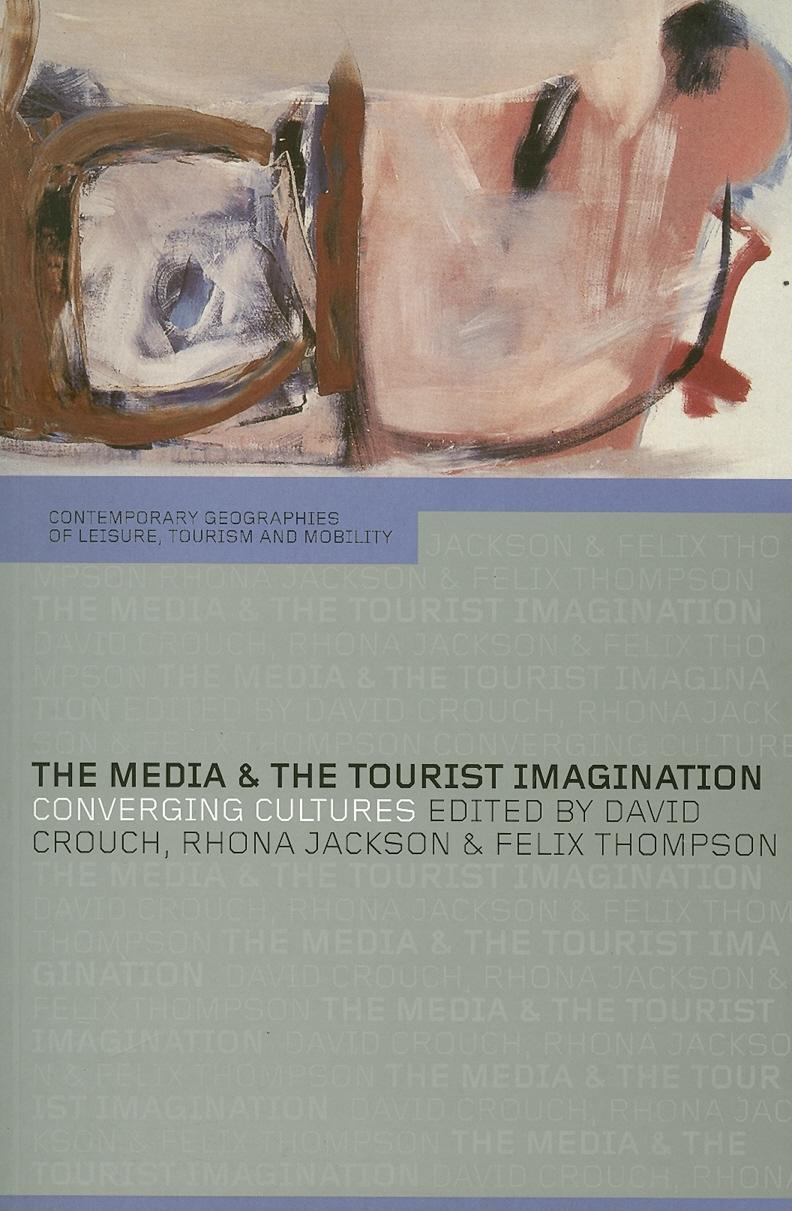 The Media and the Tourist Imagination EB9780203139295