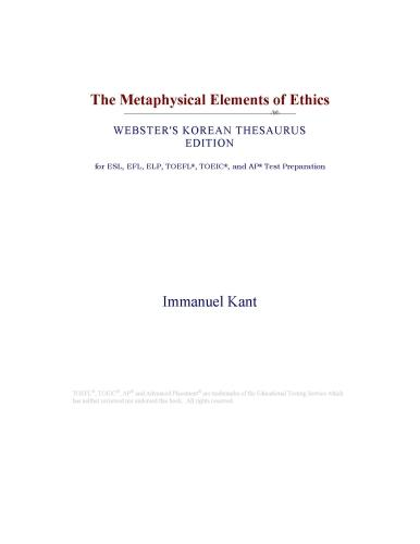 The Metaphysical Elements of Ethics (Webster's Korean Thesaurus Edition) EB9780546392180