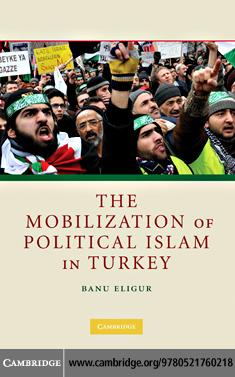 The Mobilization of Political Islam in Turkey EB9780511717680