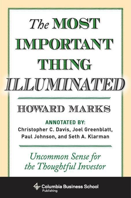 The Most Important Thing Illuminated EB9780231530798