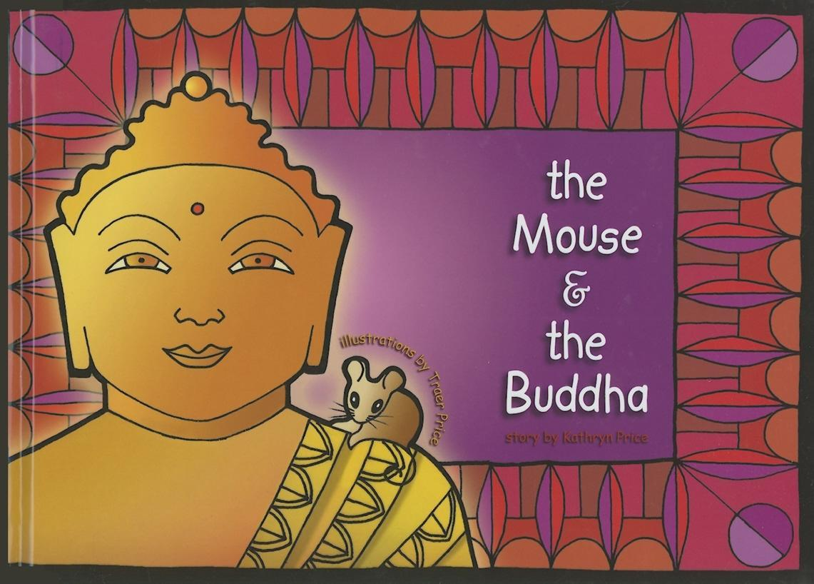 The Mouse & the Buddha EB9780977381210