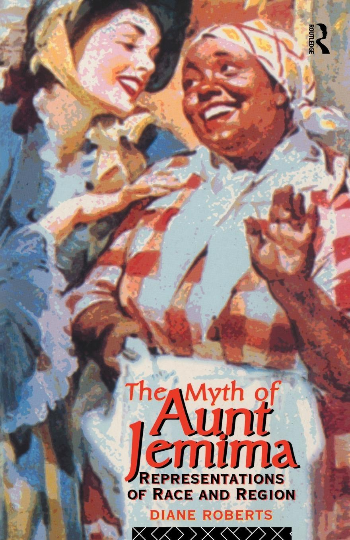 The Myth of Aunt Jemima EB9780203359198