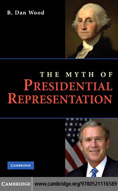 The Myth of Presidential Representation EB9780511590177