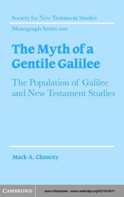 The Myth of a Gentile Galilee EB9780511030352
