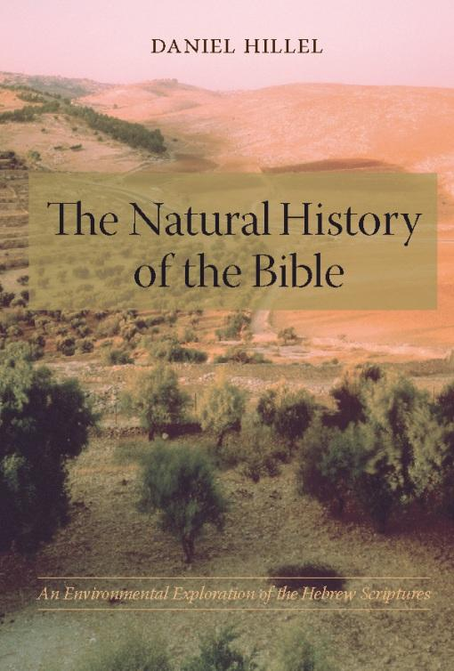 The Natural History of the Bible: An Environmental Exploration of the Hebrew Scriptures EB9780231508339