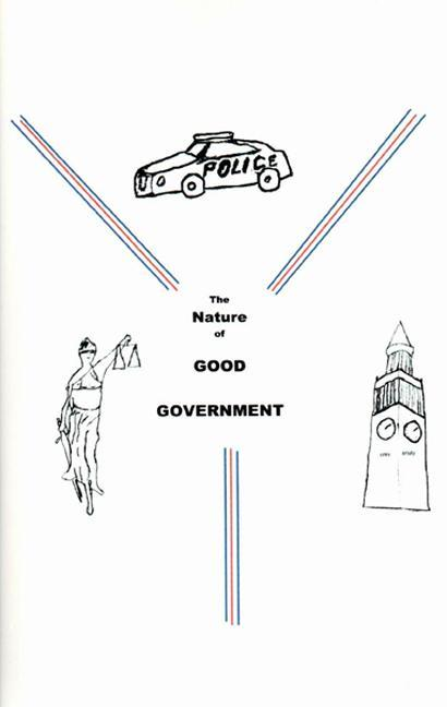 The Nature of Good Government EB9780964789128