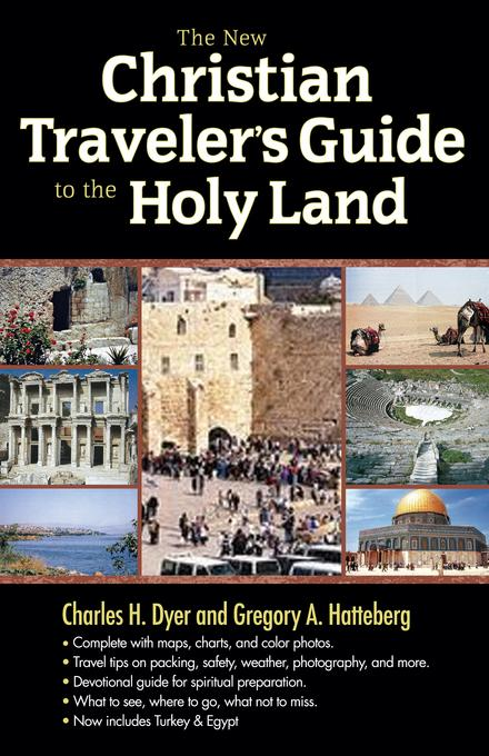 The New Christian Traveler's Guide to the Holy Land EB9780802480682