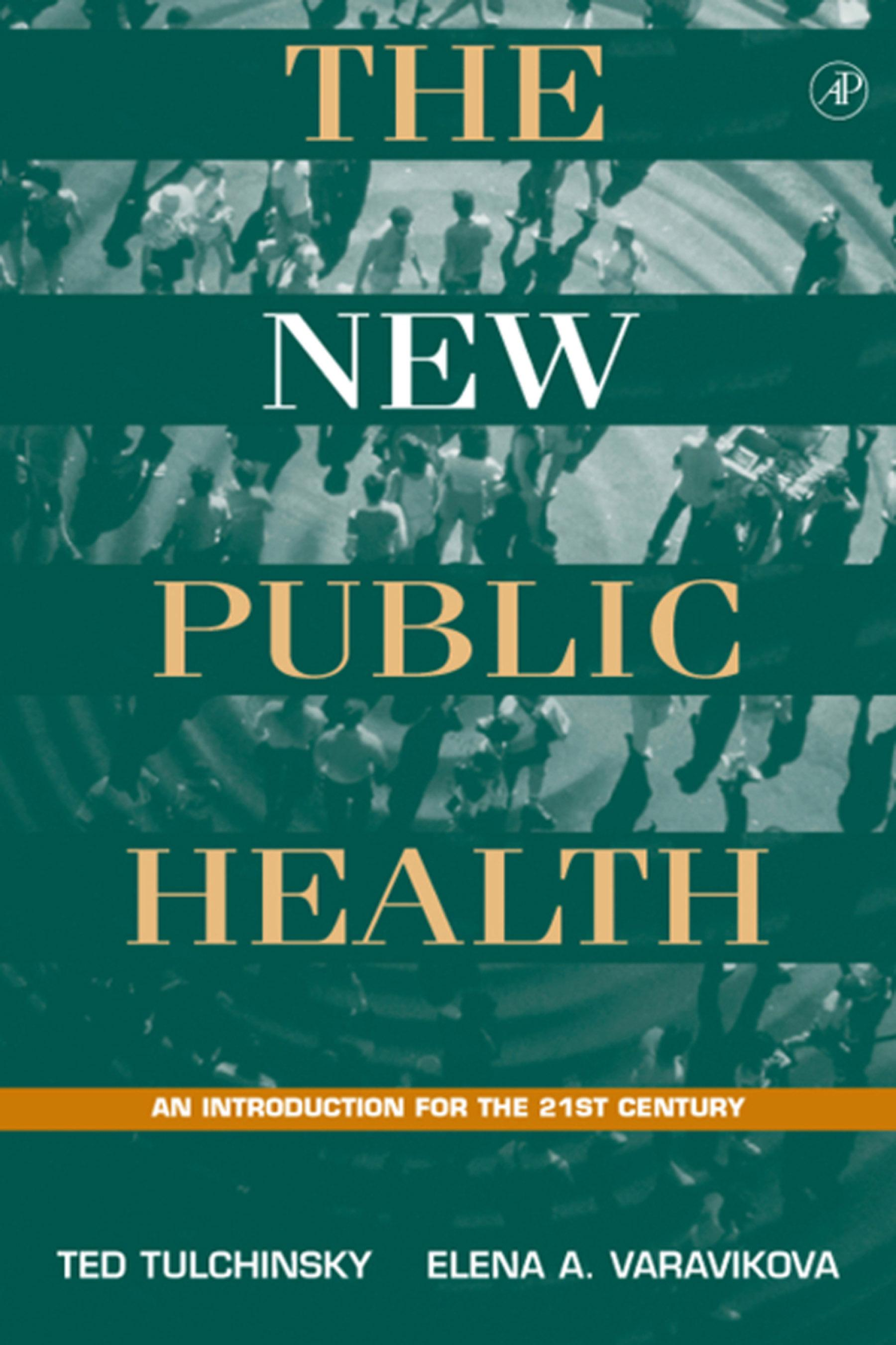 The New Public Health: An Introduction for the 21st Century EB9780080525334