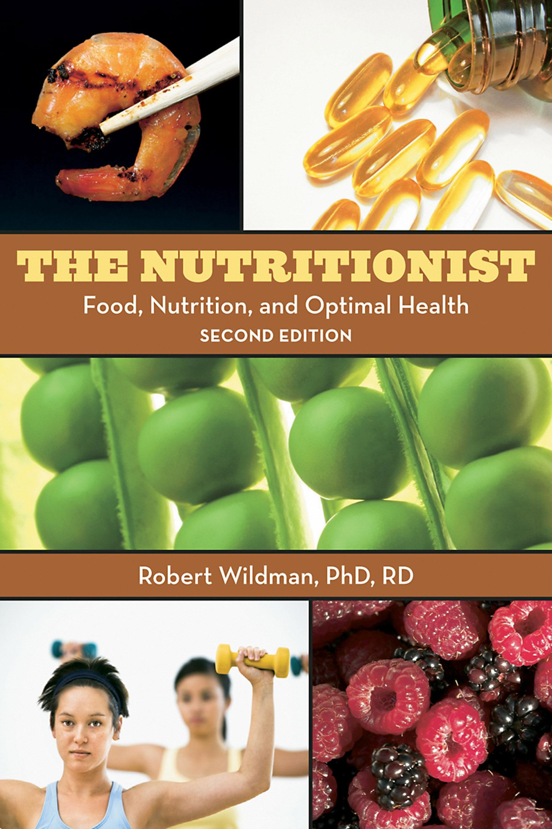 The Nutritionist: Food, Nutrition, and Optimal Health, 2nd Edition EB9780203887004