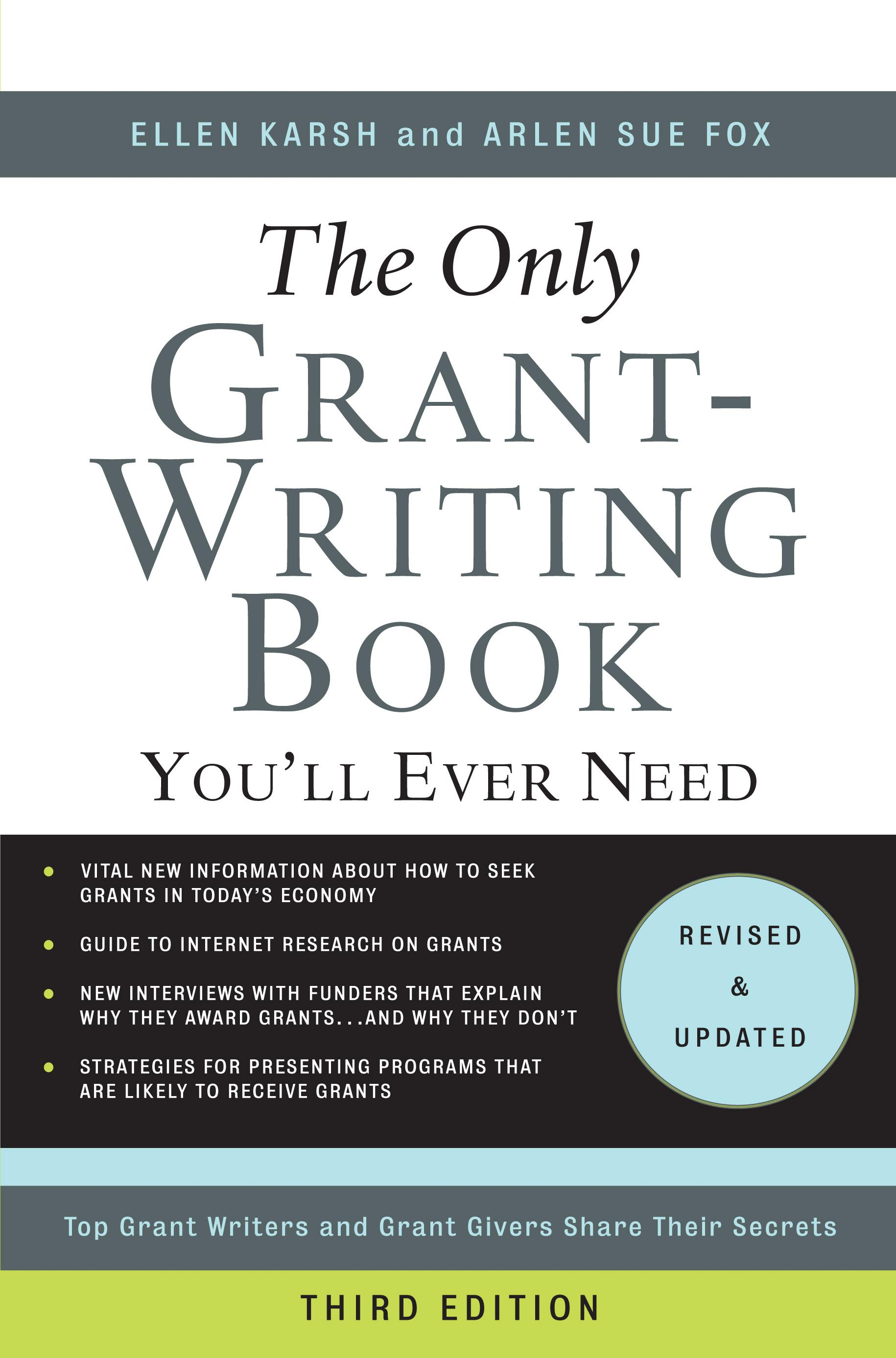 The Only Grant-Writing Book You'll Ever Need 3rd E: Top Grant Writers and Grant Givers Share Their Secrets EB9780786749034