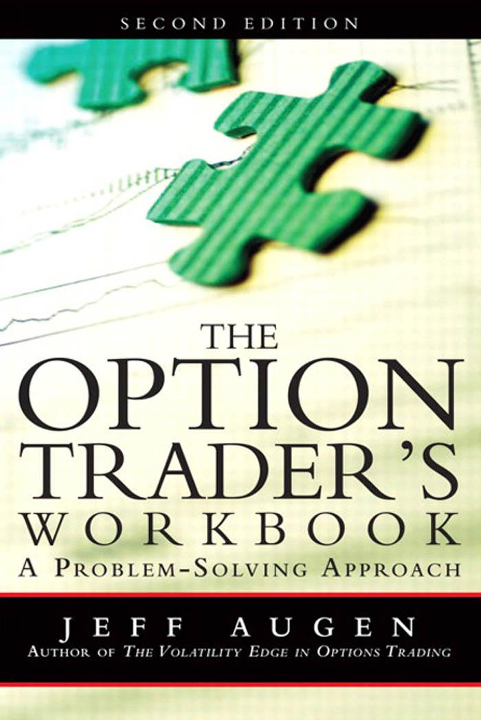 The Option Trader's Workbook: A Problem-Solving Approach EB9780132619196