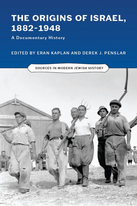 The Origins of Israel, 1882-1948: A Documentary History EB9780299284930
