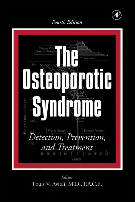 The Osteoporotic Syndrome: Detection, Prevention, and Treatment EB9780080542577